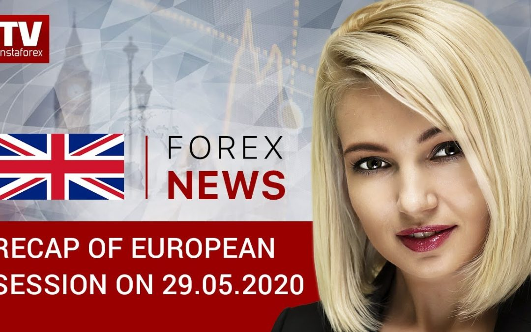 29.05.2020: EUR and GBP surge. Outlook for EUR/USD and GBP/USD